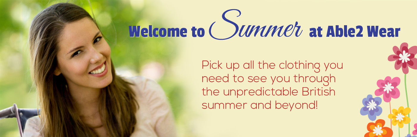 Welcome to Summer at Able2 Wear